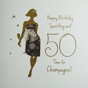 Happy Birthday, Sparkling & 50, Time for Champagne! - Lovingly Handmade & Printed with Biodegradable Glitter Card - NE33