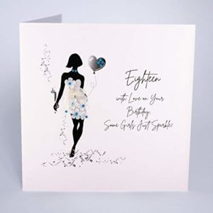 Five Dollar Shake Luxury Large Greeting Card - 18 with Love on Your Birthday Some Girls Just Sparkle
